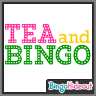 Tea and Bingo